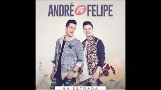 André & Felipe - Na Estrada 2017