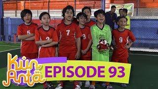 ARE YOU READY!! Tim Futsal Kun Anta Siap Mengalahkan Musuhnya - Kun Anta Eps 93