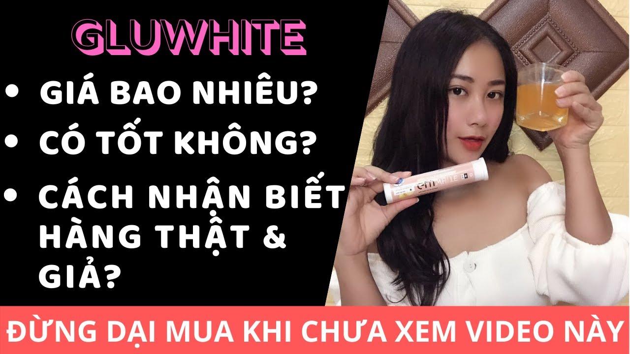 Viên sủi trắng da Gluwhite dùng bao lâu thì hiệu quả? sản xuất ở đâu?
