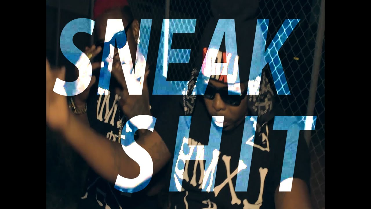Ajaxx - Sneak Shit ft. 2TooMuch and Ace Eastside Mac (Official Music Video)