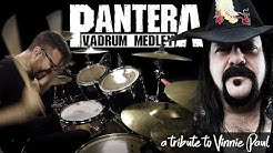 Pantera Vadrum Medley (Vinnie Paul Drum Tribute)