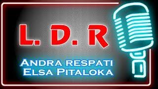 LDR Andra Respati feat Elsa Pitaloka