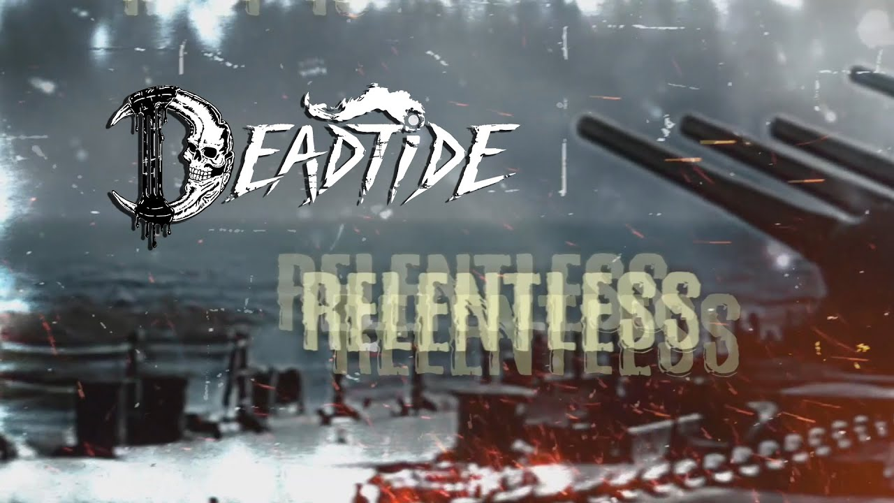 DEADTIDE - Relentless [OFFICIAL LYRIC VIDEO] [Melodic Death Metal 2021]