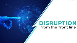 Disruption from the front line