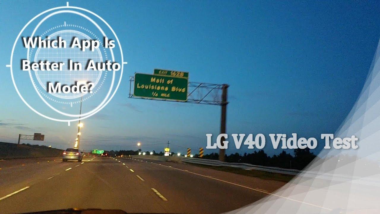 LG V40 video test (Filmic, lg, gcam)