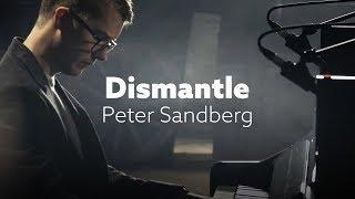 Peter Sandberg - Dismantle (Live)