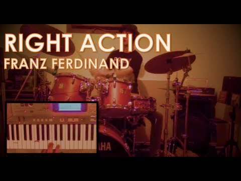 Franz Ferdinand - Right Action: Drum/Keyboard Cover