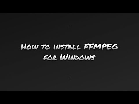 How to install FFMPEG for Windows