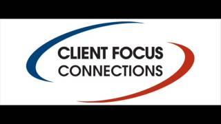Client Focus Connections Joel McKinnon testimonial Part 1
