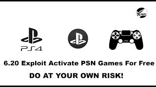 PS4 Jailbreak - 6.20 Method Activate PSN Games For Free - Do At Your Own Risk!