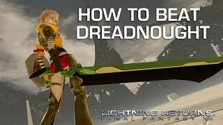 Lightning Returns: Final Fantasy 13 - Dreadnought Gameplay