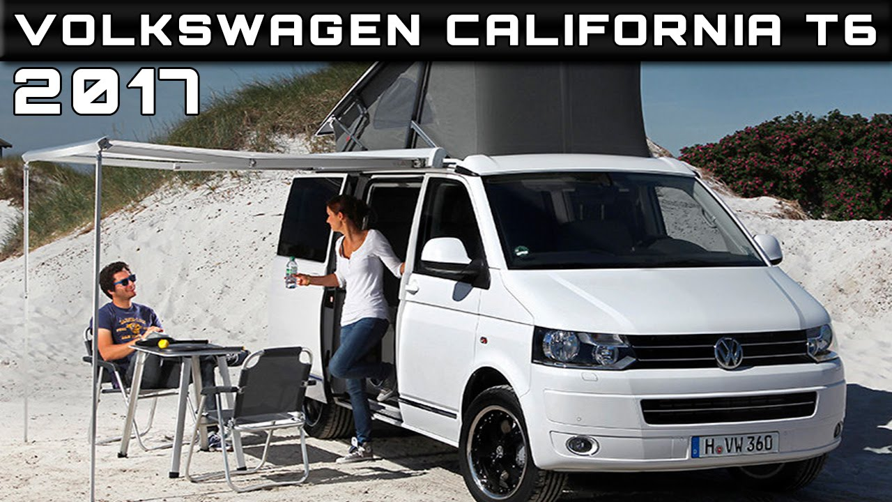 2017 volkswagen california t6 review rendered price specs release date youtube. Black Bedroom Furniture Sets. Home Design Ideas
