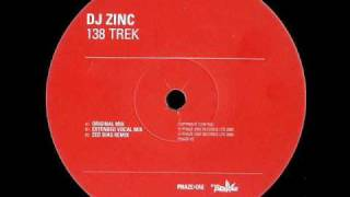 DJ Zinc 138 Trek Extended Vocal Mix with MC GQ