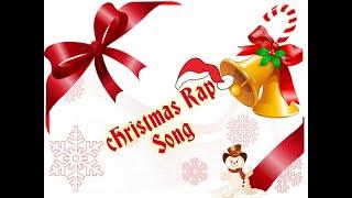 Fun Christmas Rap Song