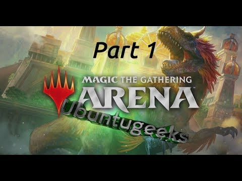 Magic the gathering Arena Gameplay and installation on Linux Part 1