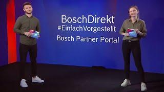 BoschDirekt #EinfachVorgestellt – Neuheiten aus dem Bosch Partner Portal