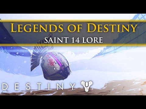 Legends of Destiny: Saint-14 (Destiny Lore)