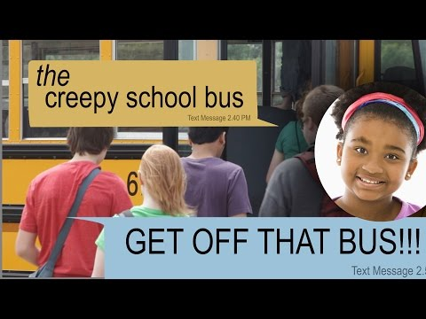 THE CREEPY SCHOOL BUS text story