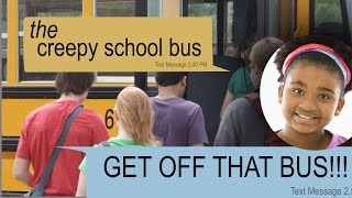 THE CREEPY SCHOOL BUS scary text message story