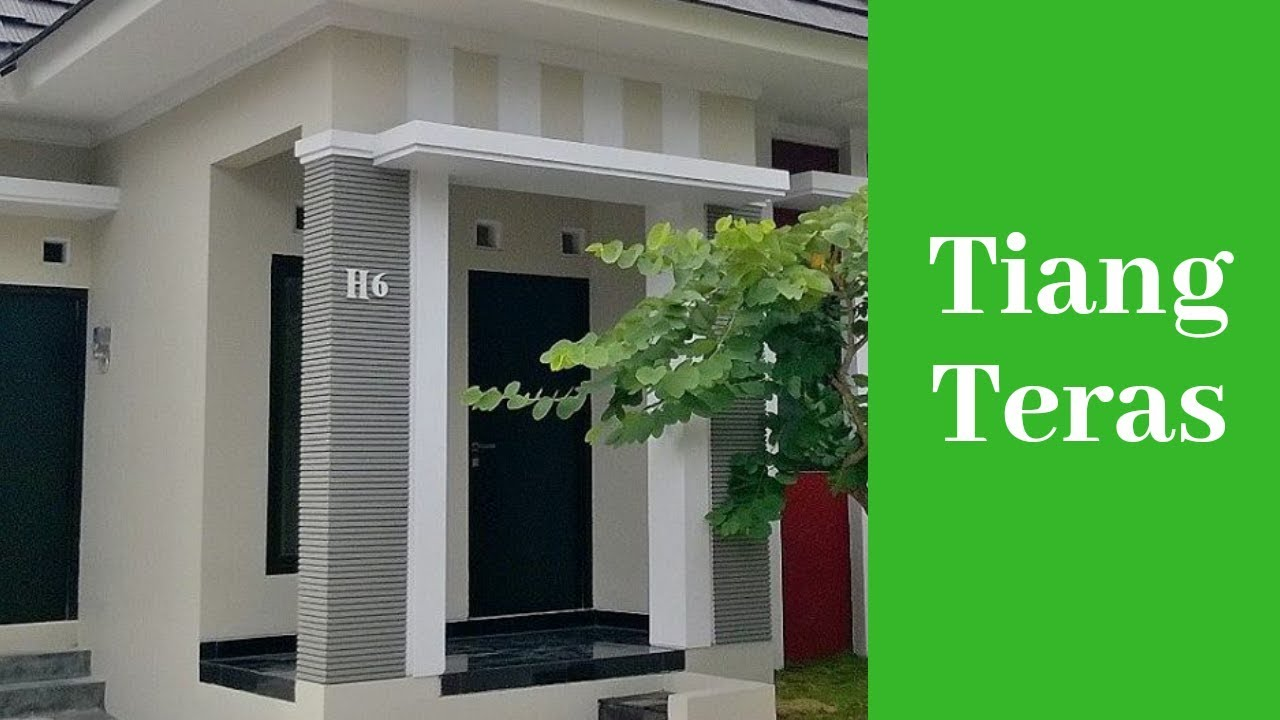 Desain Tiang Teras Rumah Minimalis Modern Youtube