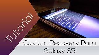 Recovery para Galaxy S5 Lollipop