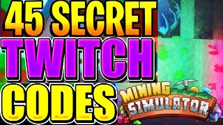 MINING SIMULATOR 45 TWITCH CODES! ROBLOX MINING SIMULATOR ALL TWITCH CODES!