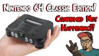 N64 Classic Mini CONFIRMED Not Happening!