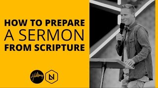 How To Prepare A Sermon From Scripture   Hillsong Leadership Network