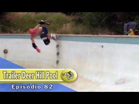 Trailer Ep 82 Deer Hill Pool