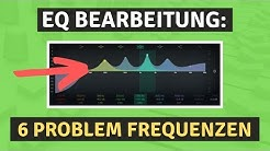 EQ richtig einstellen - Diese 6 Problem Frequenzen solltest du kennen!! (Mixing Tips deutsch)