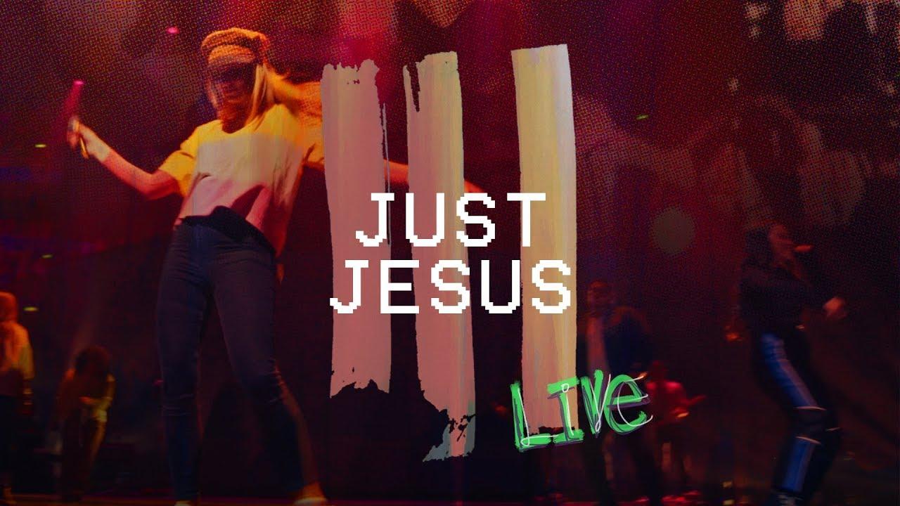 just jesus live at