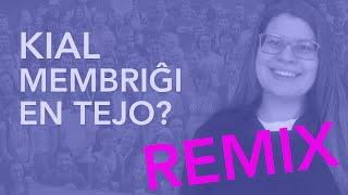 Kial membriĝi en TEJO? – REMIX