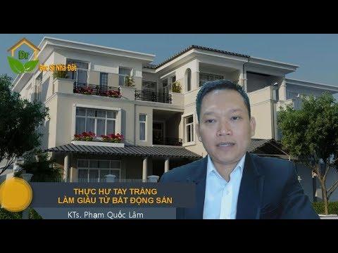 Business THỰC HƯ TAY TRẮNG LÀM GIÀU TỪ BẤT ĐỘNG SẢN   Bác Sĩ Nhà Đất investment real estate