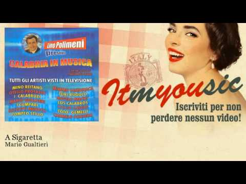 Mario Gualtieri - A Sigaretta