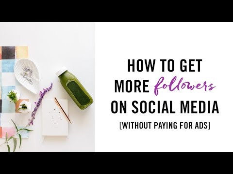 How to Get More Social Media Followers...without paying for ads