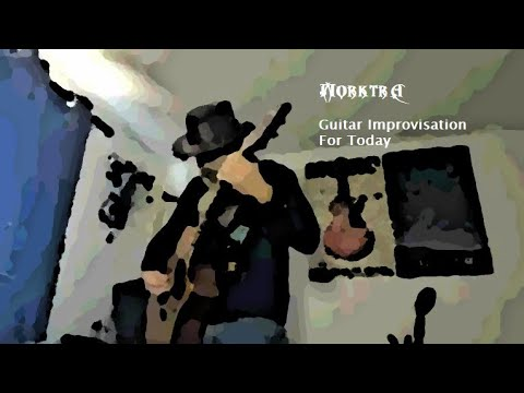 Morktra - Guitar Improvisation For Today