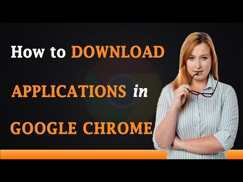 How to Download Apps on Google Chrome