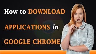 Gambar cover How to Download Apps on Google Chrome