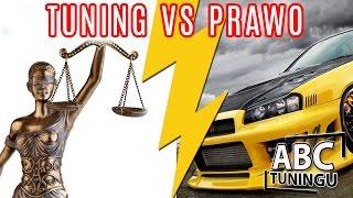 Tuning vs Polskie prawo [ABC tuningu#7]