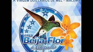 Baixar Beija-Flor 2017 - A Virgem dos lábios de mel - Iracema