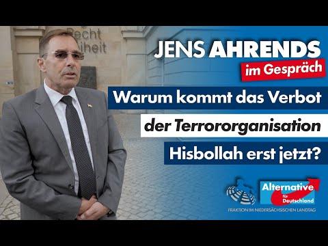 Warum kommt das Verbot der Terrororganisation Hisbollah erst jetzt? Jens Ahrends (AfD) im Gespräch
