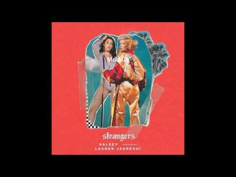 Halsey - Stranger ft Lauren Jauregui