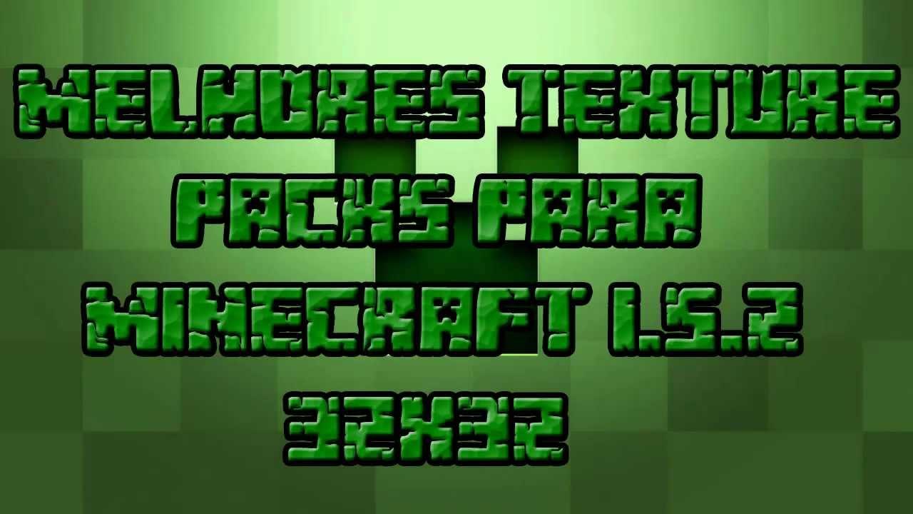 Melhores Texture Packs Para Minecraft 1.5.2 32x32 - YouTube