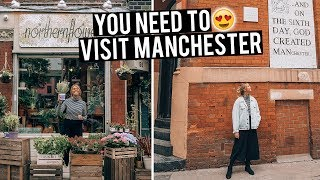 48 Hours in Manchester | Everything to Do, See & Eat