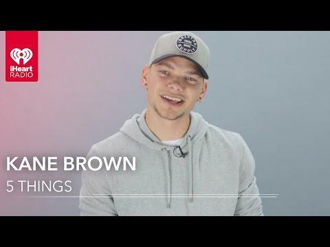 Kane Brown - 5 Things