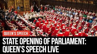 The Queen's Speech: State Opening Of Parliament Live
