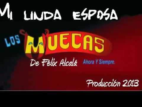 LOS MUECAS - MI LINDA ESPOSA