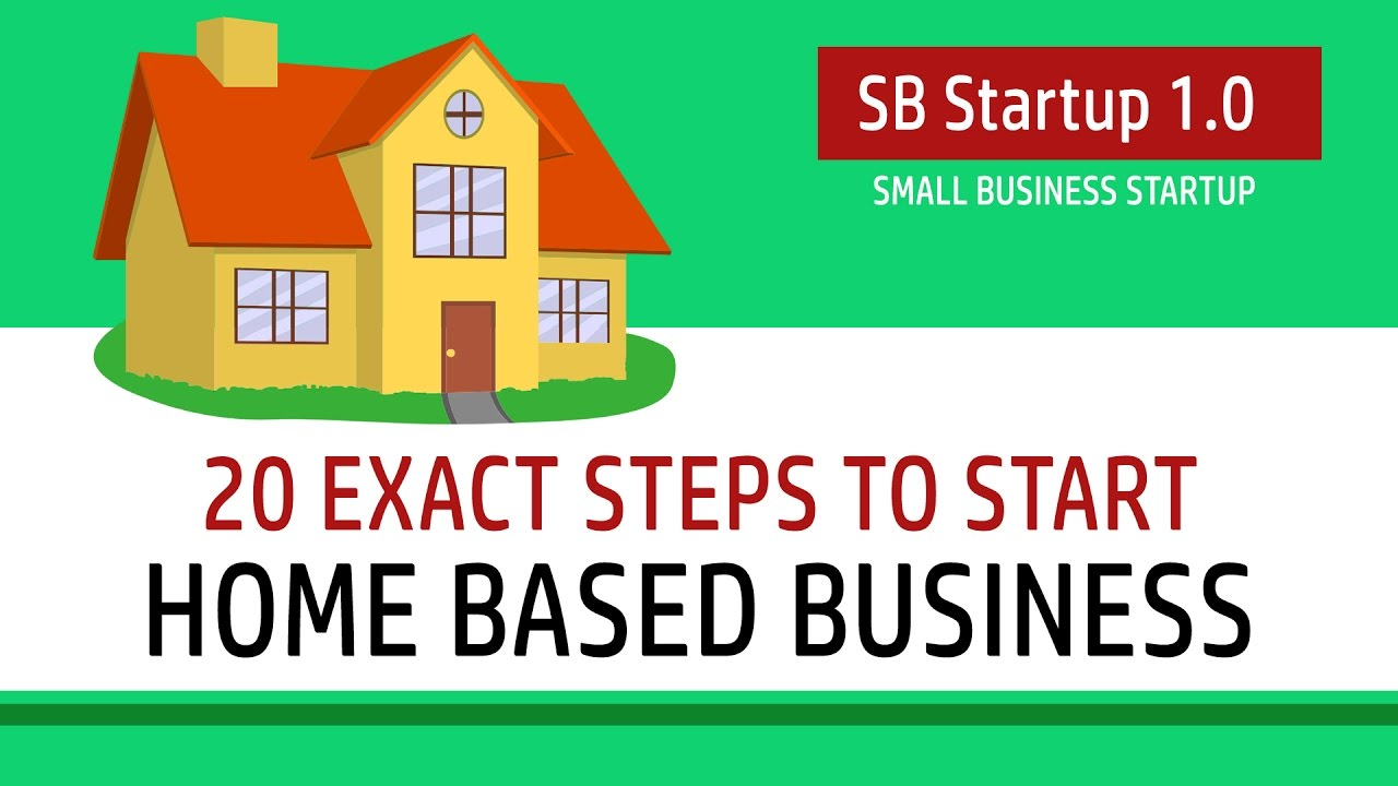 Ideas To Start A Small Business From Home In India Part - 22: 20 Exact Steps To Start Home Based Business | SB Starup 1.0 - YouTube
