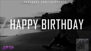 """Emotional Storytelling Rap Beat Instrumental """"Happy Birthday"""" (NEW 7/2K16)"""