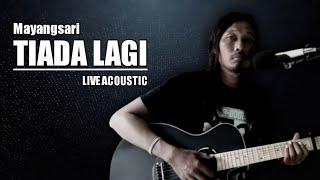 Tiada Lagi - Mayangsari | Live Cover iWa Tipis
